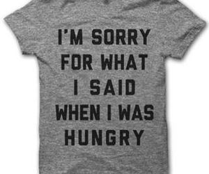 hungry, sorry, and funny image