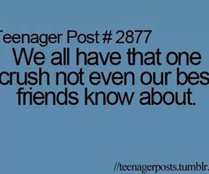 true, teenager post, and crush image