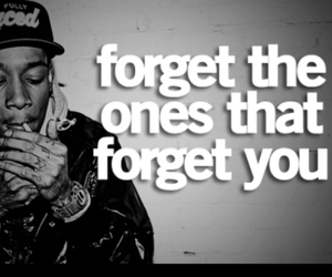 forget, quote, and wiz khalifa image