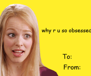 mean girls, rachel mcadams, and valentine card image