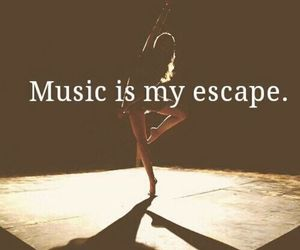 dance, music, and music is my escape image