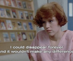 quotes, The Breakfast Club, and disappear image