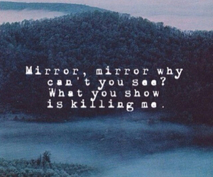 mirror, quote, and sad image