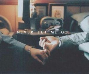I Love You, never, and let me go image