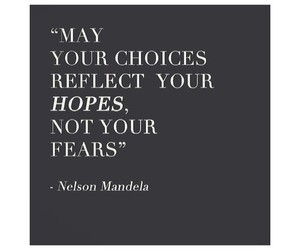 choices, mandela, and quotes image