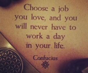 job, quote, and life image