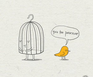 bird, cage, and possessive image