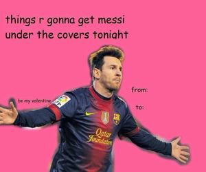 funny, messi, and valentine card image
