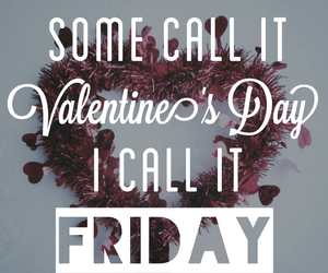 friday, valentines day, and valentine image