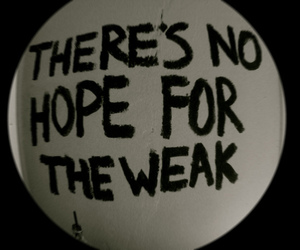 hope, quote, and weak image