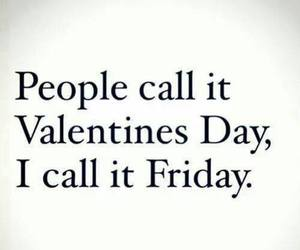 friday, valentine, and valentines day image