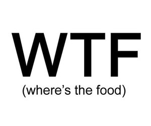 food, wtf, and 4ever image