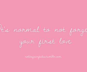 first love, forget, and quote image