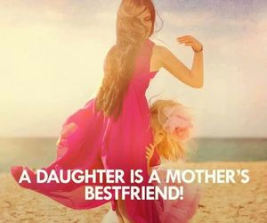 daughter, bestfriends, and mother image