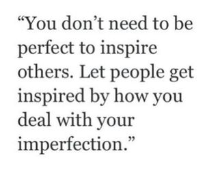 quotes, perfect, and inspire image
