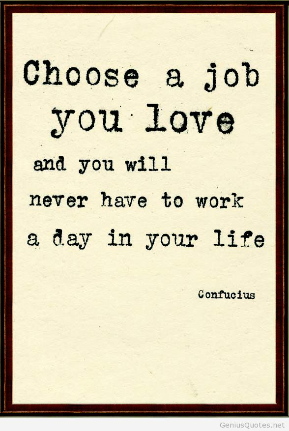 Love Your Job Quotes Love your job quote uploaded by Quotes Sayings Love Your Job Quotes