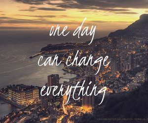 change, everything, and quote image