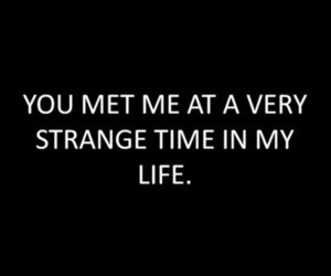 quote, life, and strange image