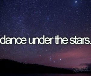 stars, dance, and before i die image