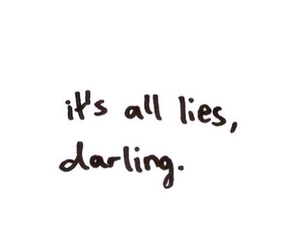 lies, quote, and darling image