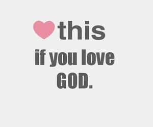 heart this if... and love god and have pride image
