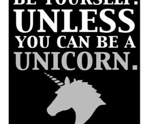 quote, unicorn, and text image