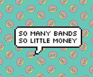 band, money, and donuts image