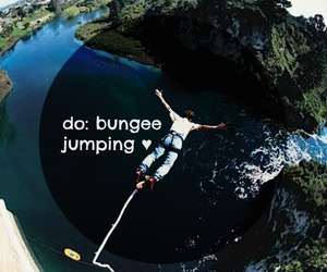 fun, to do list, and bungee jumping image