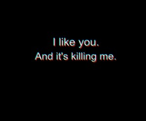 like you, quote, and killing me image