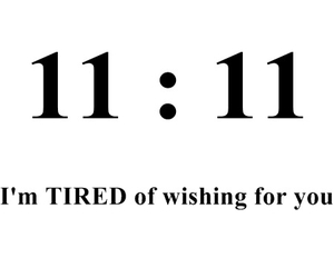 wish, text, and 11:11 image