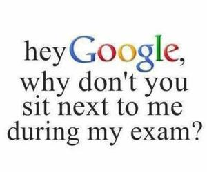 google, exam, and quotes image