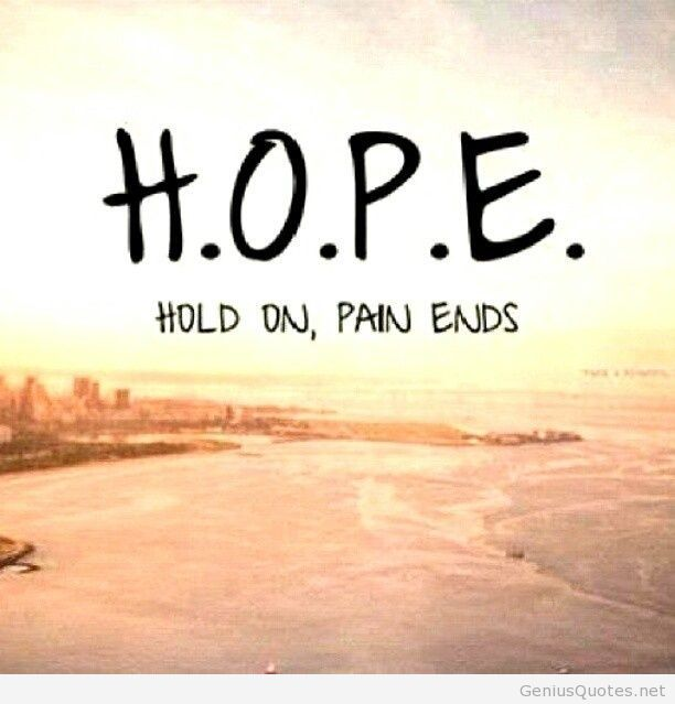 Hold On Pains Ends Hope Quote On We Heart It