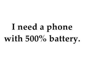 phone, battery, and quote image