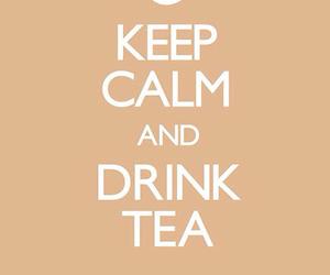 drink, keep calm, and tea image