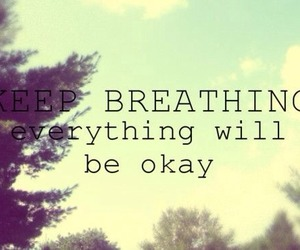 quote, okay, and breathing image