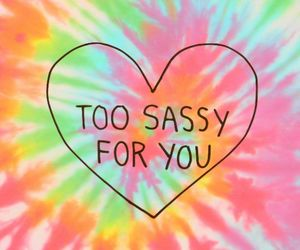 sassy, heart, and tie dye image