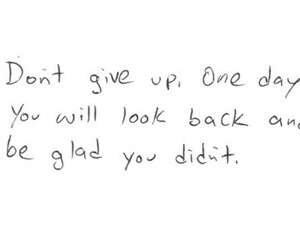 quotes, don't give up, and life image