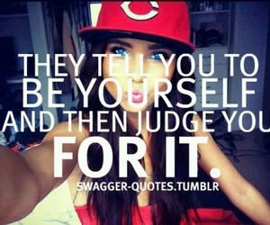 quote, judge, and be yourself image