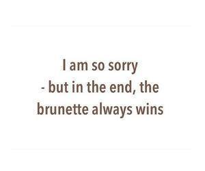 brunette, quote, and win image