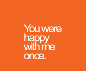 happy, once, and quotes image