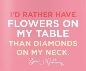diamond, flowers, and quote image