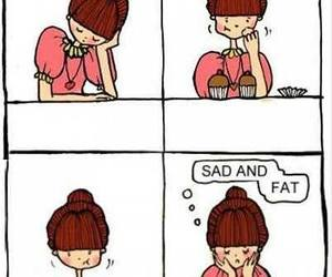 sad, fat, and food image
