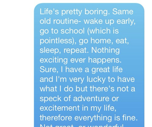 life, boring, and quotes image