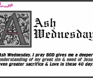 ash wednesday 2014, ash wednesday images, and ash wednesday wishes image
