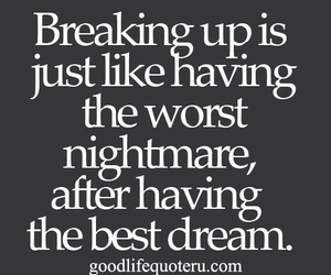 quotes, break up, and nightmare image