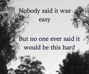 hard, Easy, and quote image