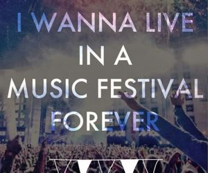 festival, music, and forever image