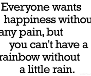 happiness, pain, and quotes image