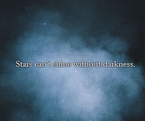 Darkness, life, and quotes image