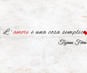 amore, musica, and tiziano ferro image